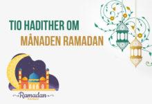 Photo of Tio hadither om månaden Ramadan